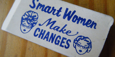 Smart Women Make Changes